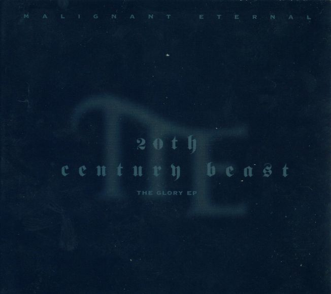 Malignant Eternal - 20th Century Beast