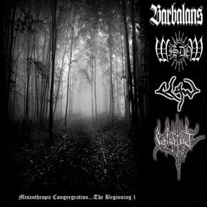 Labatut / Wisdom / Barbalans / Claw - Misanthropic Congregration... The Beginning I