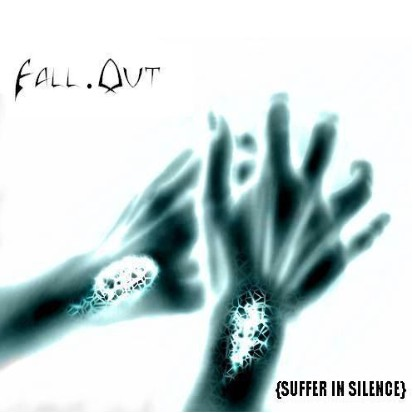 Fall.Out - Suffer in Silence