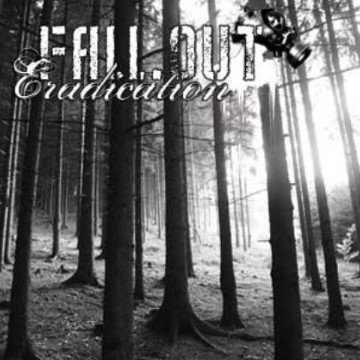 Fall.Out - Eradication