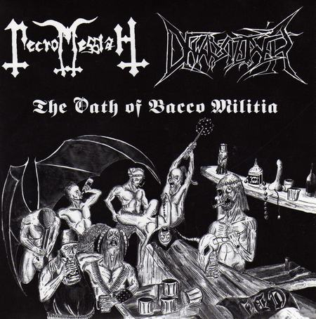 Necromessiah / Dewarsteiner - The Oath of Bacco Militia