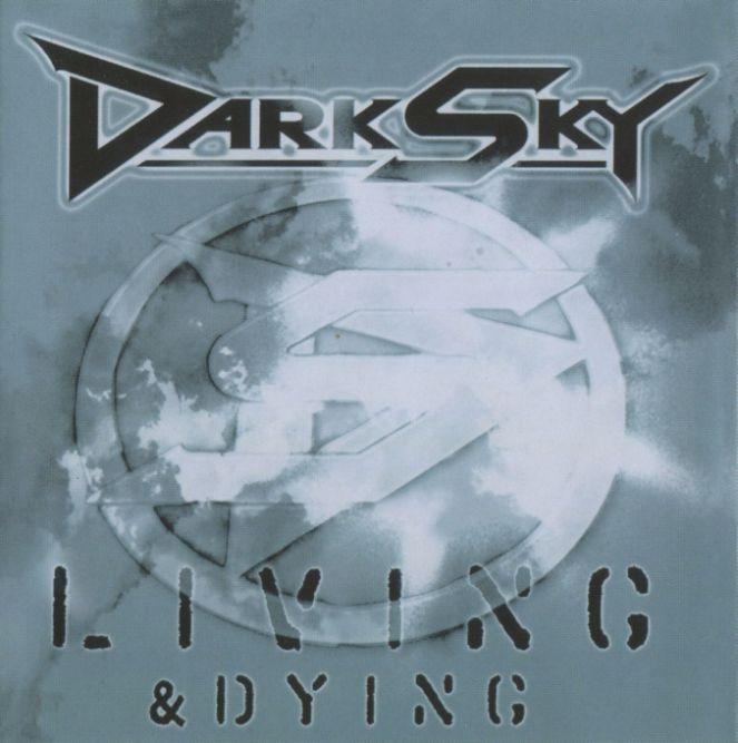 Dark Sky - Living & Dying