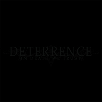 Deterrence - In Death We Trust