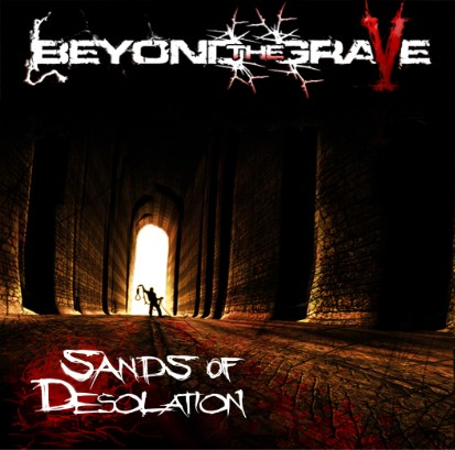 Beyond the Grave - Sands of Desolation