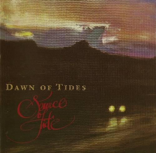 Source of Tide - Dawn of Tides