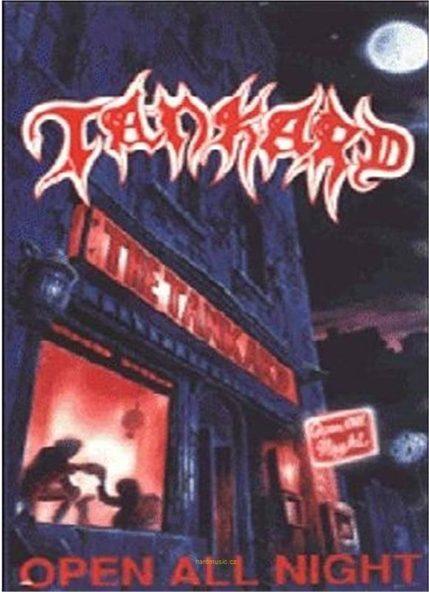 Tankard - Open All Night