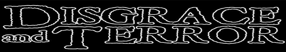 Disgrace and Terror - Logo