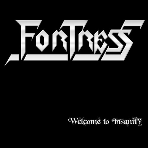 Fortress - Welcome to Insanity