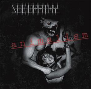Sociopathy - Animalism