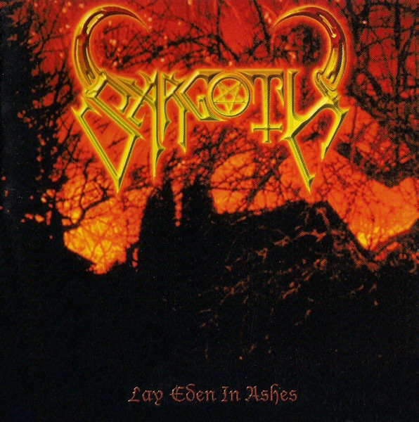 Sargoth - Lay Eden in Ashes