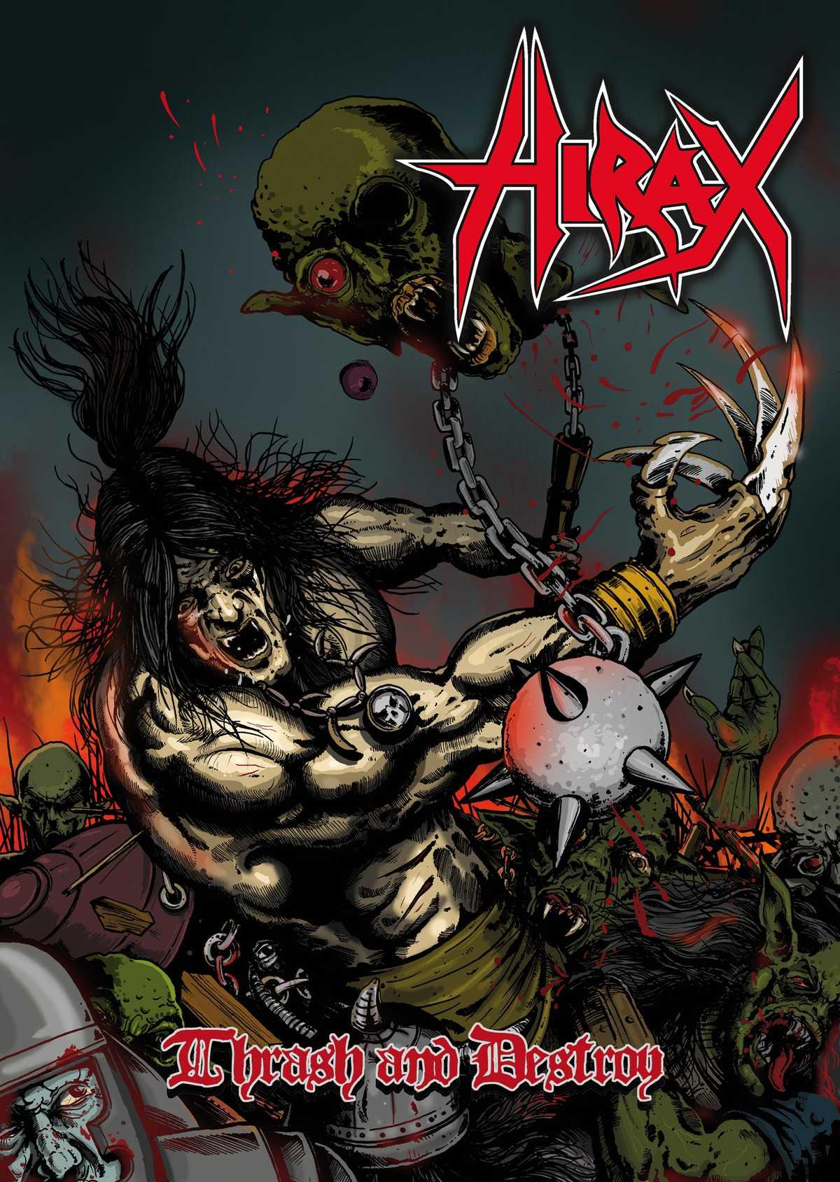 Hirax - Thrash and Destroy