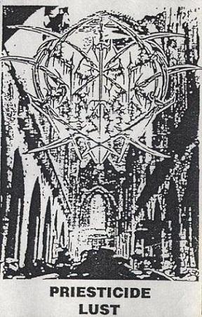 Priesticide Lust - Pride of Ignorance