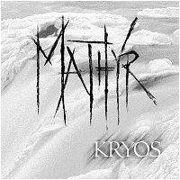 Mathyr - Kryos