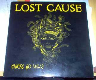 Lost Cause - Chicks Go Wild