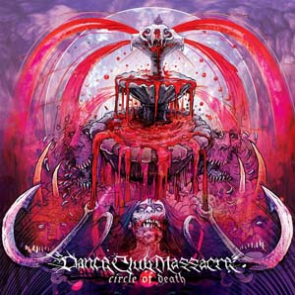 Dance Club Massacre - Circle of Death