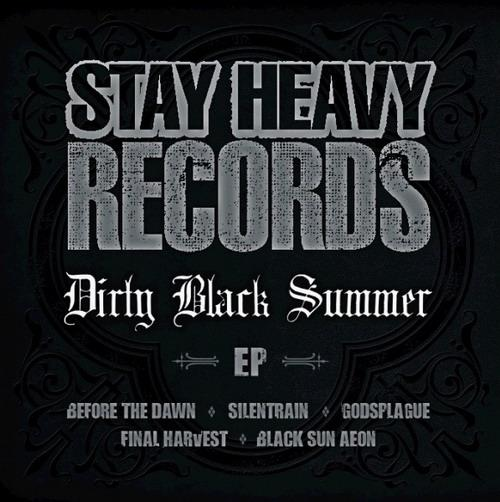 Before the Dawn / Godsplague / Silentrain / The Final Harvest / Black Sun Aeon - Dirty Black Summer