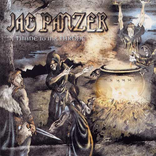 Jag Panzer - Thane to the Throne