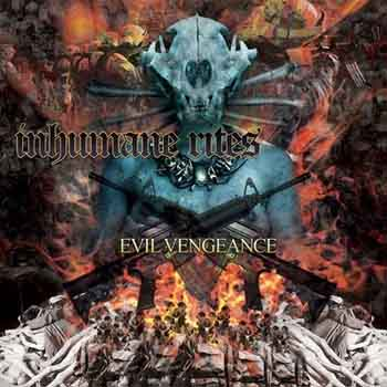 Inhumane Rites - Evil Vengeance