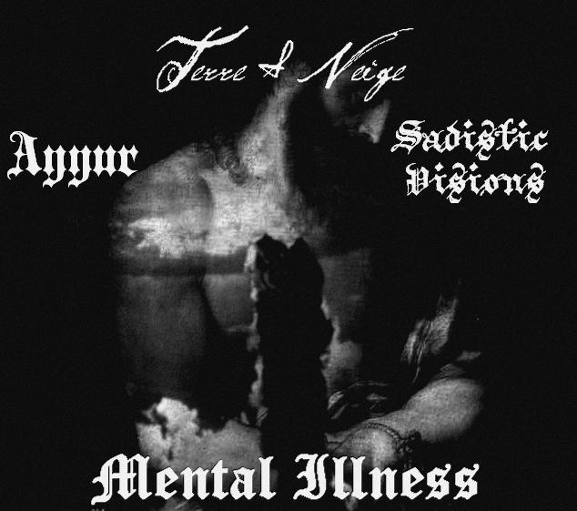 Ayyur / Sadistic Visions - Mental Illness