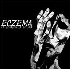Eczema - La Decadencia Del Ser