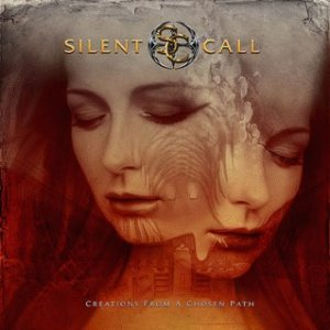 Silent Call - Creations from a Chosen Path