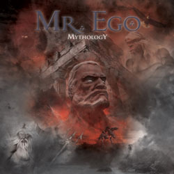 Mr. Ego - Mythology
