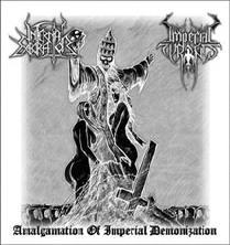 Infernal Execrator / Imperial Tyrants - Amalgamation of Imperial Demonization