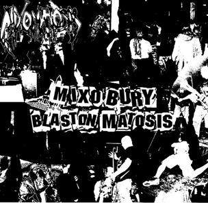 Mixomatosis - Mixo Bury Blaston Matosis