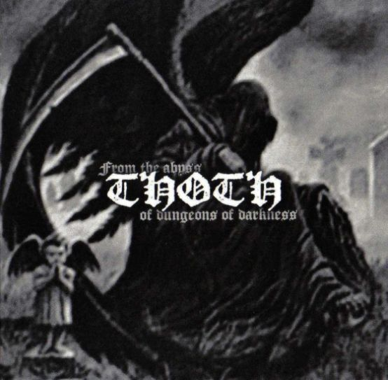 Thoth - From the Abyss of Dungeons of Darkness
