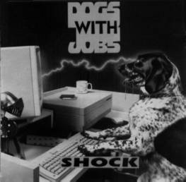 Dogs with Jobs - Shock