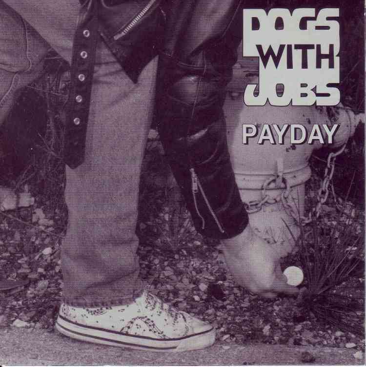 Dogs with Jobs - Payday