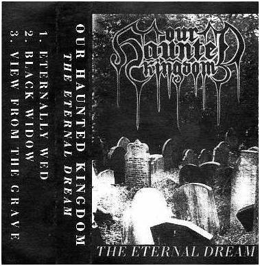 Our Haunted Kingdom - The Eternal Dream