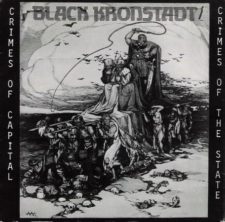 Black Kronstadt - Crimes of Capital, Crimes of the State