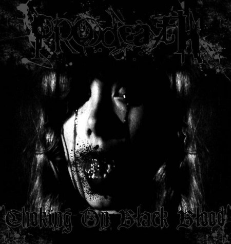Pro-Death - Choking on Black Blood