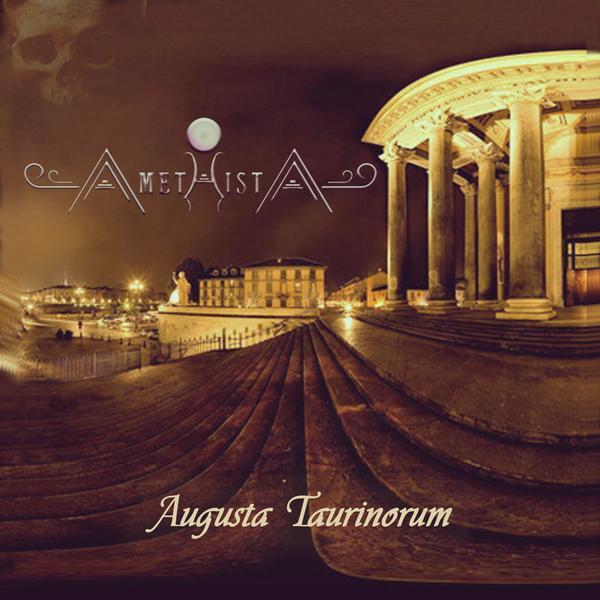 Amethista - Augusta Taurinorum