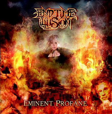 End-Time Illusion - Eminent Profane