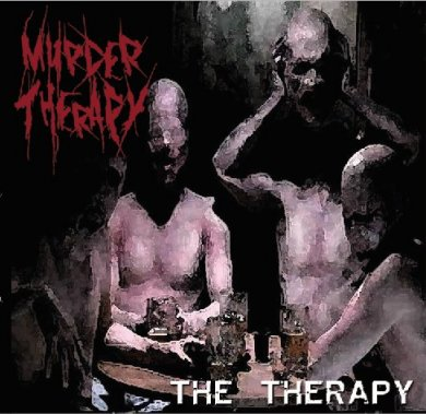 Murder Therapy - The Therapy