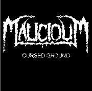 Malicioum - Cursed Ground