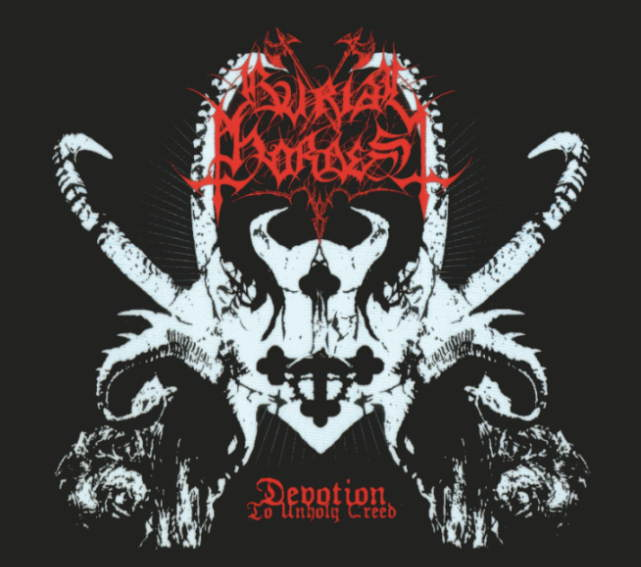 Burial Hordes - Devotion to Unholy Creed