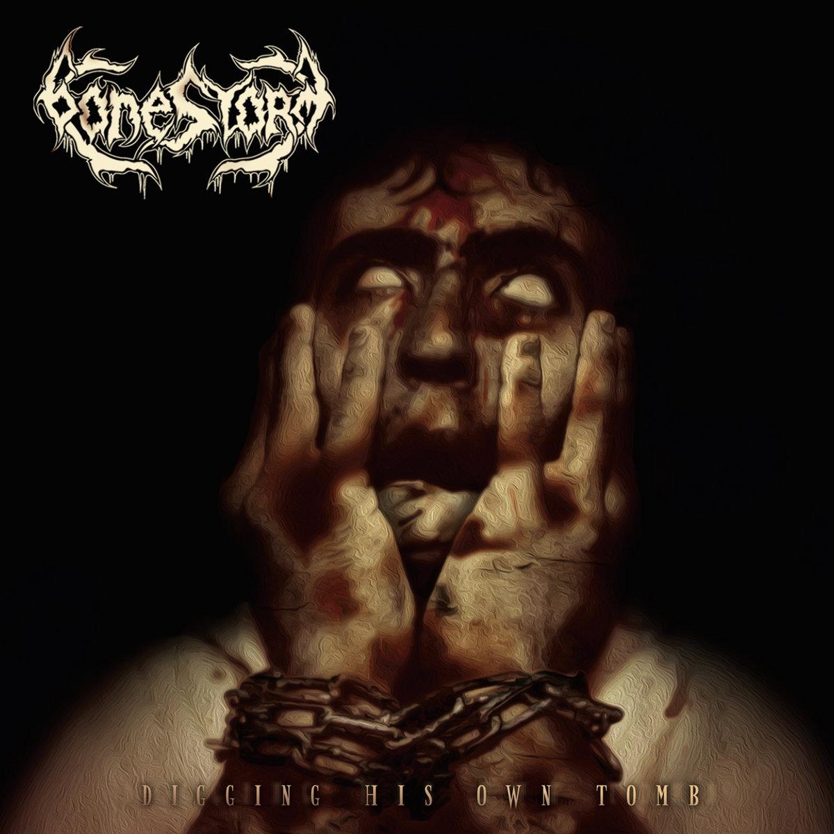 Bonestorm - Digging His Own Tomb