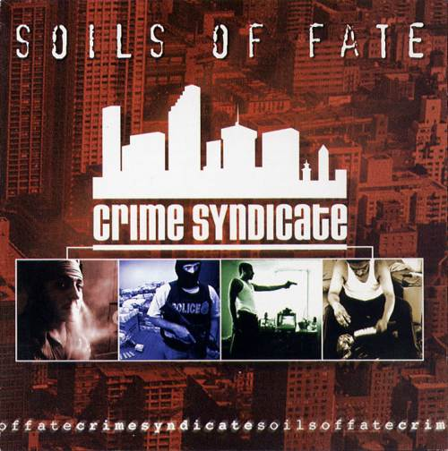 Soils of Fate - Crime Syndicate