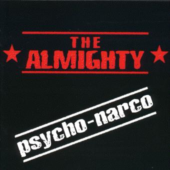 The Almighty - Psycho-Narco