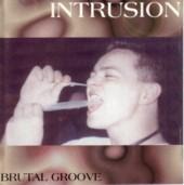 Intrusion - Brutal Groove