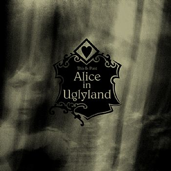 This Is Past - Alice in Uglyland