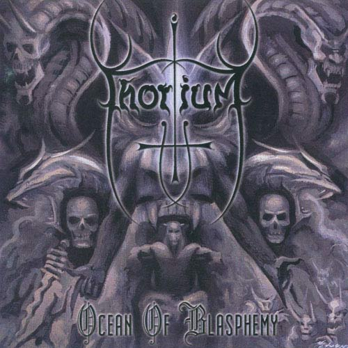 Thorium - Ocean of Blasphemy