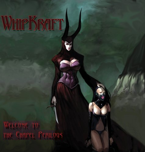 WhipKraft - Welcome to the Chapel Perilous
