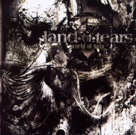 Land of Tears - World of Pain