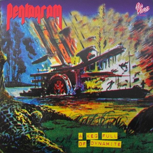 Pentagram - A Keg Full of Dynamite