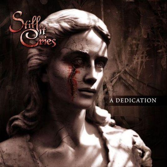 Still It Cries - A Dedication