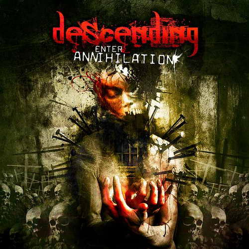Descending - Enter Annihilation